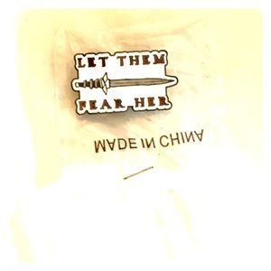 """""""Let Them Fear Her"""" Pin"""